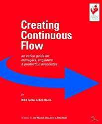Creating Continuous Flow: An Action Guide for Managers, Engineers and Production Associates (English Edition)