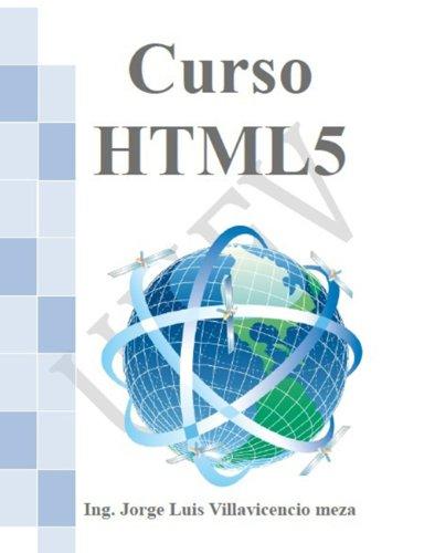Curso HTML5 (Spanish Edition) Pdf