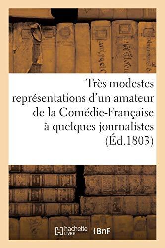Très modestes représentations d'un amateur de la Comédie-française à quelques journalistes (Arts) por SANS AUTEUR