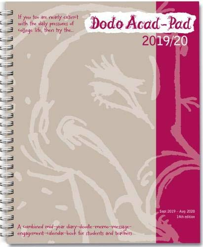 Dodo Acad-Pad 2019-2020 Mid Year Desk Diary, Academic Year, Week to View: A mid-year diary-doodle-memo-message-engagement-calendar-organiser-planner book for students, teachers & scholars