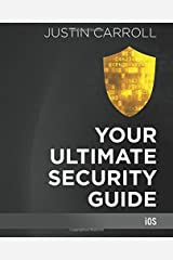 Your Ultimate Security Guide: iOS Paperback