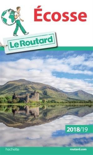 Guide du Routard Ecosse 2018/19 Broché – 21 mars 2018 Collectif Hachette Tourisme 201703374X TRAVEL / General
