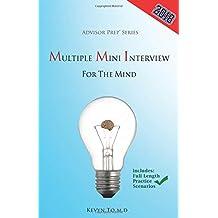 Multiple Mini Interview for the Mind (Advisor Prep)