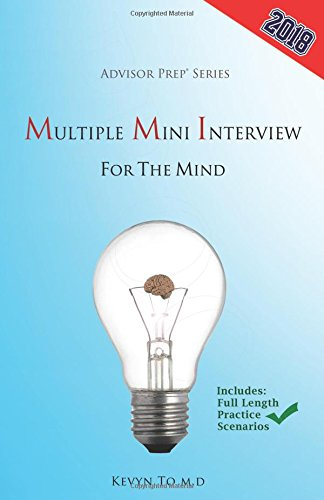 Multiple Mini Interview for the Mind (Advisor Prep)