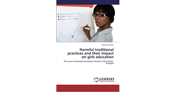 Harmful traditional practices and their impact on girls education