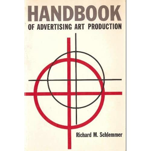 Handbook of Advertising Art Production Richard M. Schlemmer