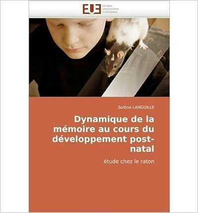 Book Dynamique de La Mmoire Au Cours Du Dveloppement Post-Natal (Paperback)(French) - Common