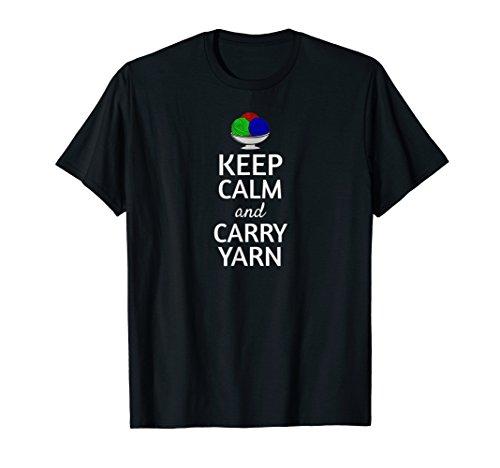 Keep Calm and Carry Yarn Knitting Lovers T-Shirt Yarn Balls