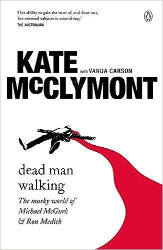 Dead Man Walking: The Murky World of Michael McGurk and Ron ...