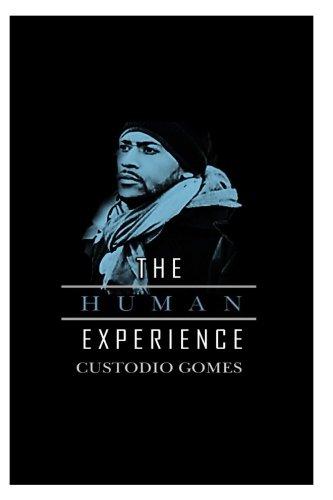 The Human Experience: The Human Experience
