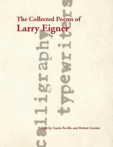 The Collected Poems of Larry Eigner, Volumes 1-4