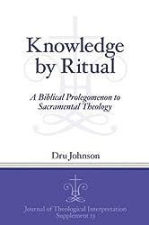 Knowledge by Ritual (JTISup 13)