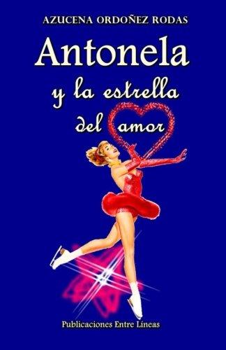 Antonela y la estrella del amor por Azucena Ordoñez Rodas