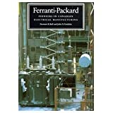 Ferranti-Packard: Pioneers in Canadian Electrical Manufacturing by Norman R. Ball (1994-01-27)