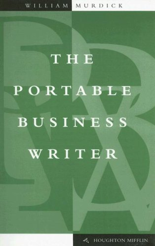 The Portable Business Writer (The English essentials series)