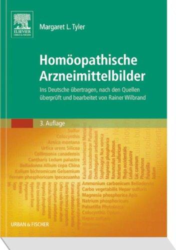 Homöopathische Arzneimittelbilder: Ins Deutsche übertragen, nach den Quellen überprüft und bearbeitet von Rainer Wilbrand