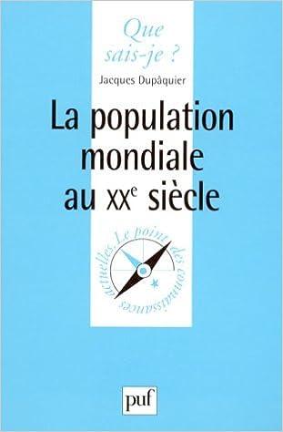 Lire La population mondiale au XXe siècle pdf