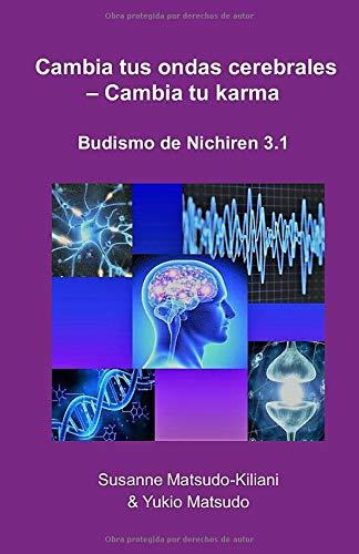 Libro : Cambia Tus Ondas Cerebrales   Cambia Tu Karma...