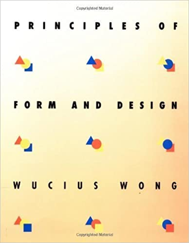 Book Principles of Form and Design by Wucius Wong (1993-09-15)