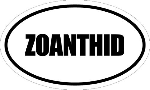 """Any and All Graphics ZOANTHID 6"""" Printed White Vinyl Oval Euro Style Decal Sticker"""