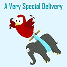 Children's Book: A Very Special Delivery [Bedtime Stories for Kids]