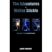 The Adventures of Walter Stickle