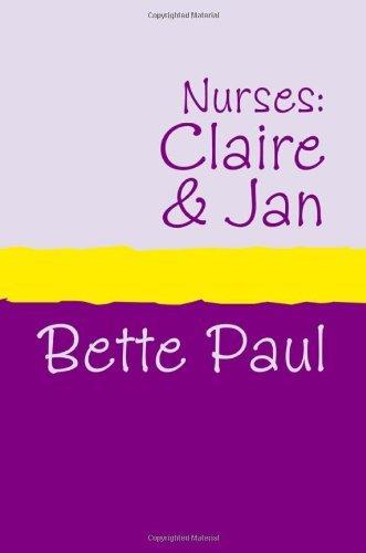 Nurses: Claire and Jan Pdf