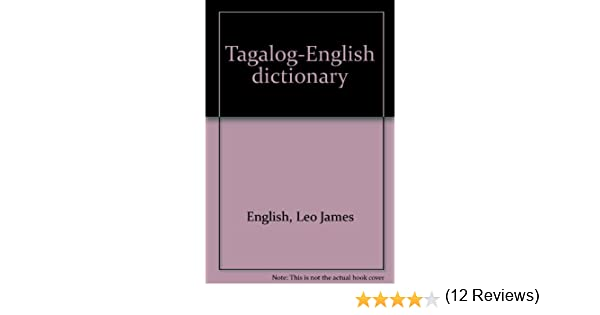 Knitting Meaning In Tagalog : Tagalog english dictionary: leo james english: 9789719105503: amazon