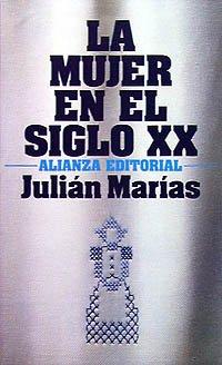 Download La mujer del siglo XX / The Women of the XX Century (Sección Humanidades) (Spanish Edition) pdf epub