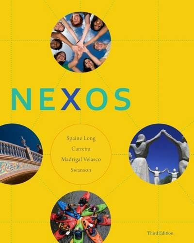 Student Activities Manual for Spaine Long/Carreira/Madrigal Velasco/Swanson's Nexos, 3rd