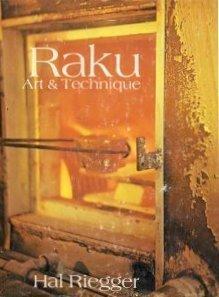 Raku Art - Raku: Art and Technique