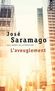 L'aveuglement, Saramago, José