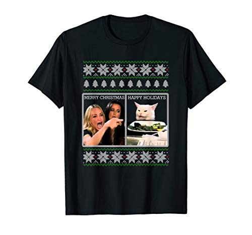 Woman Yelling at a Cat Meme Ugly Christmas Sweater Gift T-Shirt (Christmas Happy Cat)