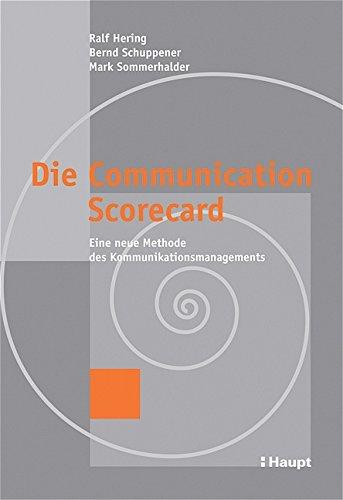 die-communication-scorecard-eine-neue-methode-des-kommunikationsmanagements