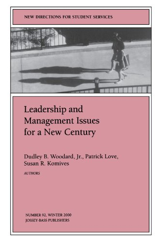 Leadership and Management Issues for a New Century: New Directions for Student Services, Number 92
