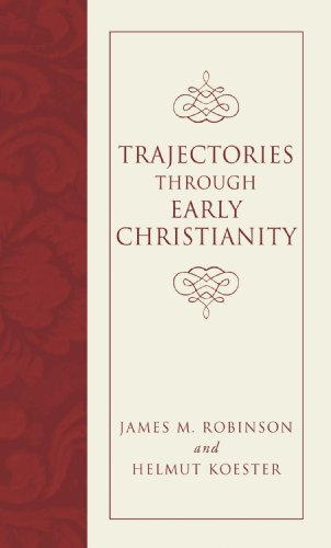 Trajectories through Early Christianity: