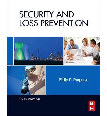 [ SECURITY AND LOSS PREVENTION: AN INTRODUCTION ] By Purpura, Phillip P ( Author) 2013 [ Hardcover ]