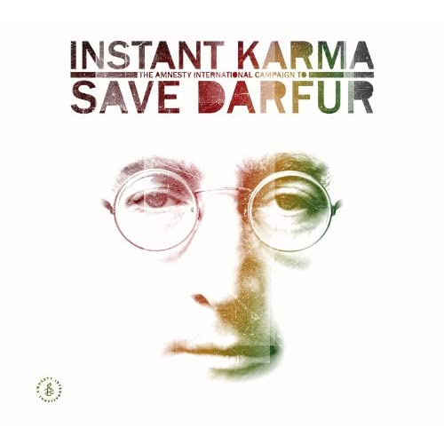 Instant Karma: The Amnesty International Campaign To Save Darfur (Standard Version) [Explicit]