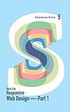 Smashing Book 5: Real-Life Responsive Web Design - Part 1