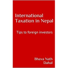 International Taxation in Nepal: Tips to foreign investors