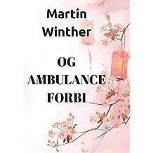 Og ambulance forbi (Danish Edition)