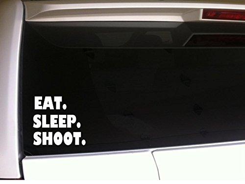 Eat Sleep Shoot 6