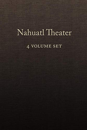 Nahuatl Theater (4 Vol Set)
