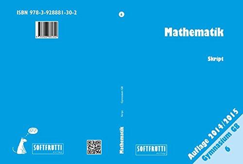 Mathematik Gymnasium / Mathematik 6: Skript G8