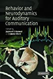 Behaviour and Neurodynamics for Auditory Communication, , 0521829186