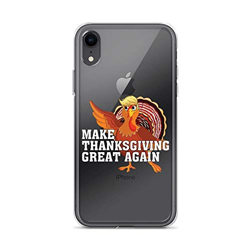 iPhone XR Pure Clear Case Cases Cover Make Thanksgiving Great Again Turkey Fun ()