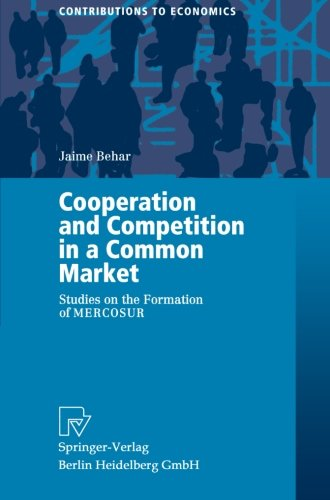 cooperation-and-competition-in-a-common-market-studies-on-the-formation-of-mercosur-contributions-to