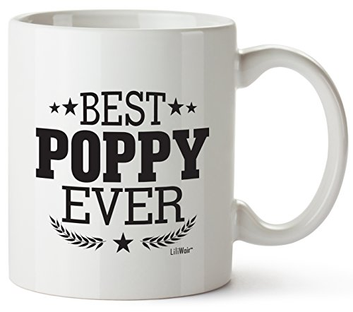 Poppy Gifts For Christmas Birthday Valentines San Valentine Funny Great Grandpa GIft Grandfather Poppies From Grandchildren Granddaughter Funny Cool Prime Best Poppy Ever Coffee Mugs Novelty Fun Xmas