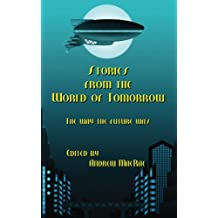 Stories from the World of Tomorrow