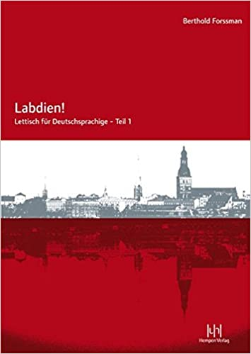 Labdien Lettisch Fur Deutschsprachige Teil 1 Amazon De Forssman Berthold Bucher
